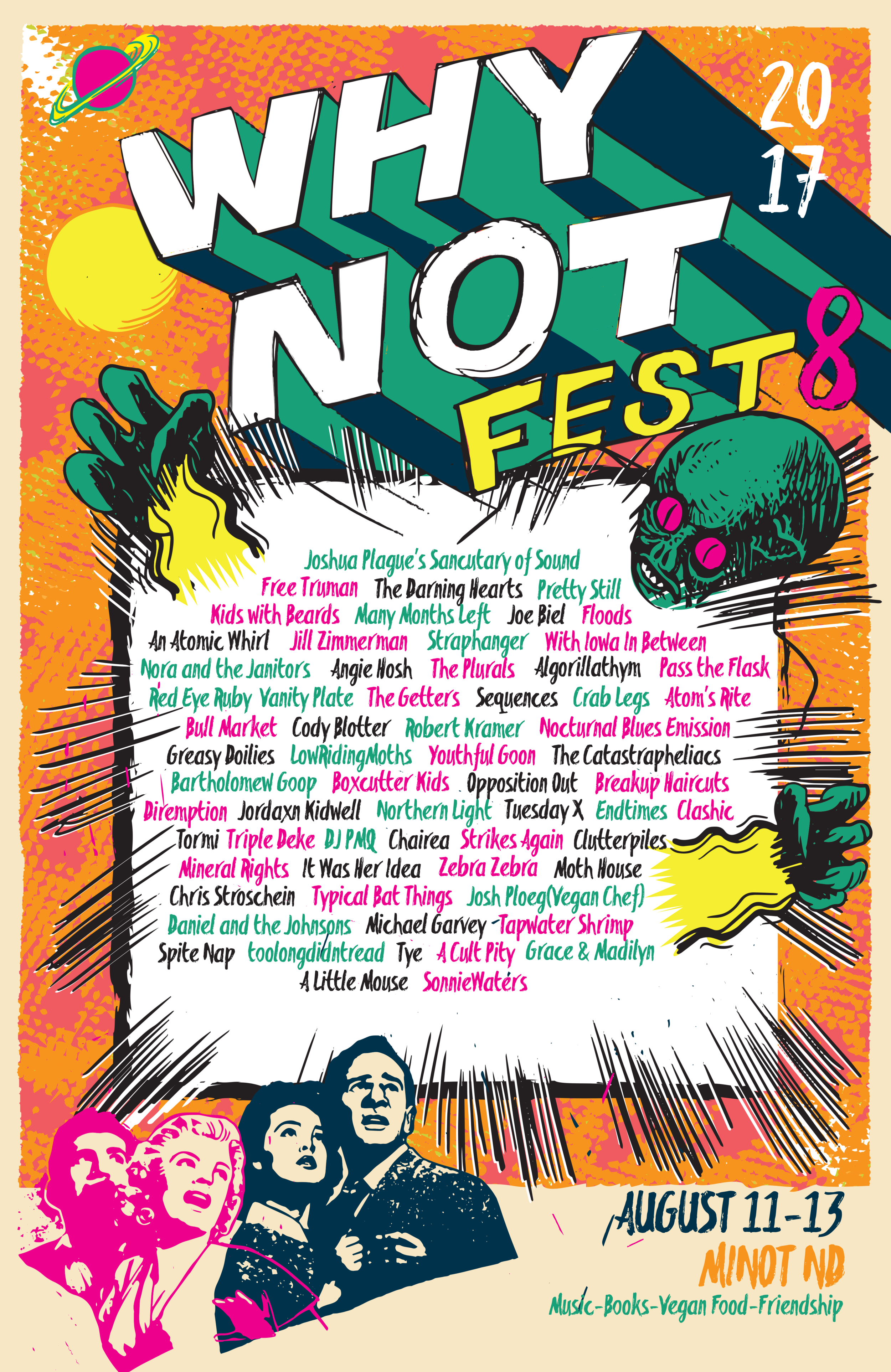 Why Not?!? Fest 8  flier designed by  Justin Morales .