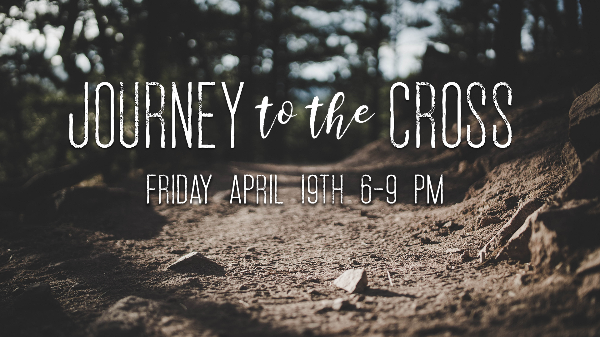 Impact Presents Journey to the Cross - Friday, April 19th between 6 and 9pm