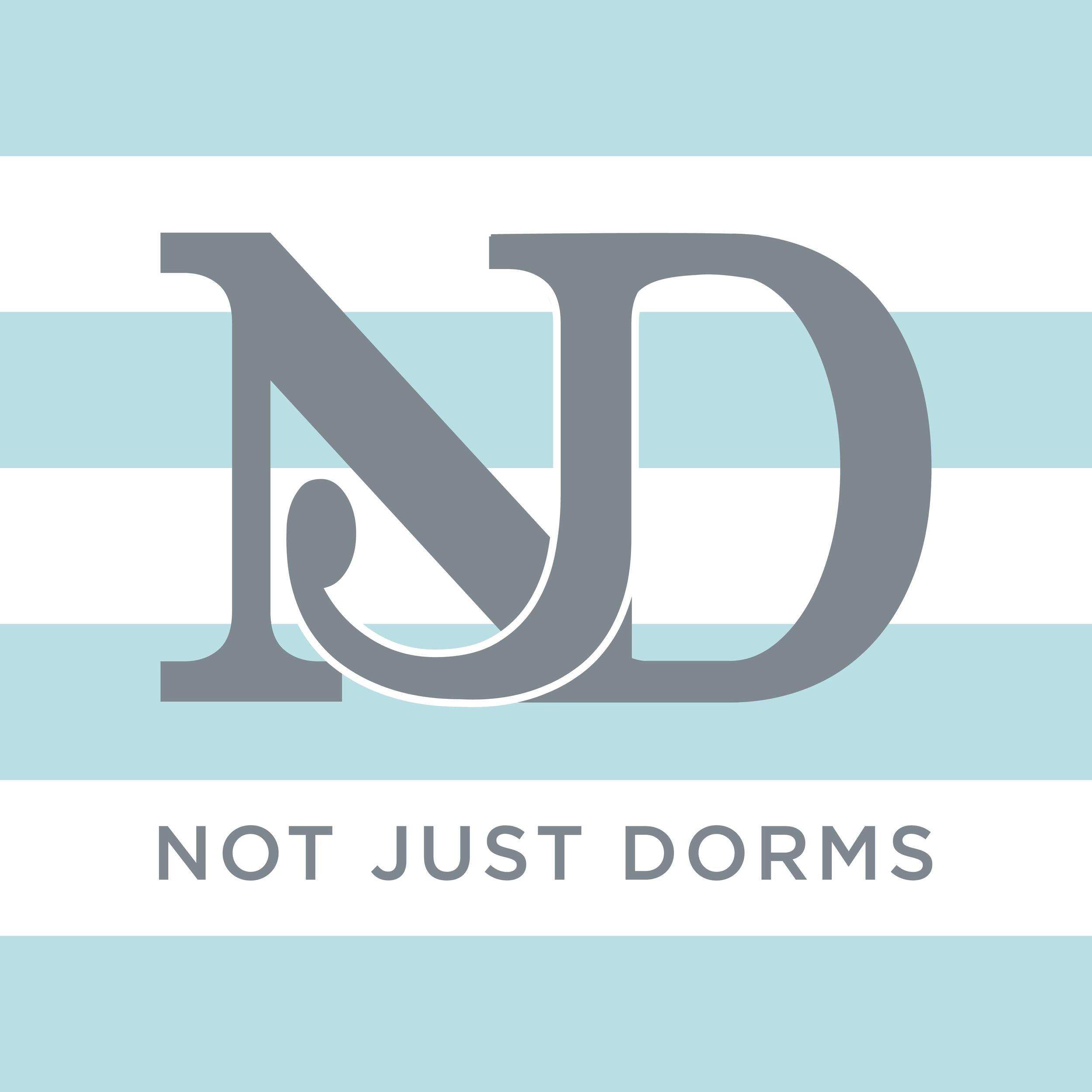 N  ot Just Dorms    b  randing // print
