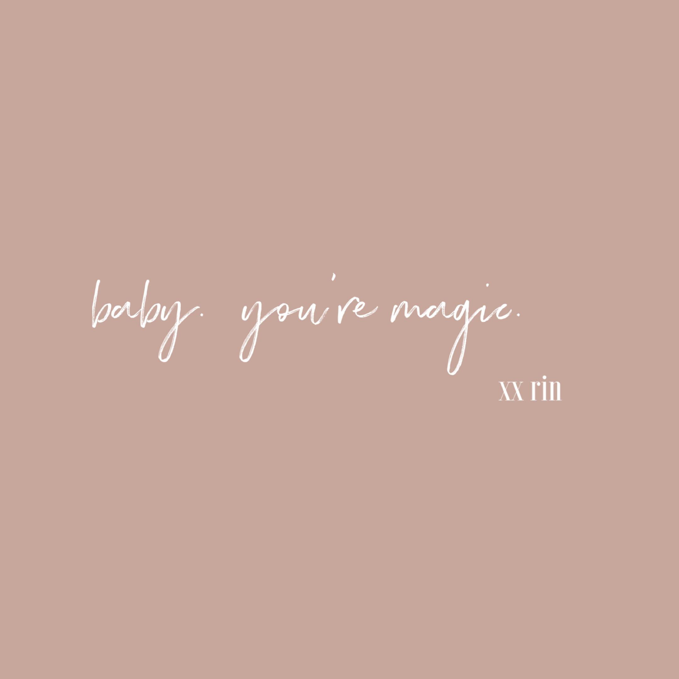 Baby, You're Magic
