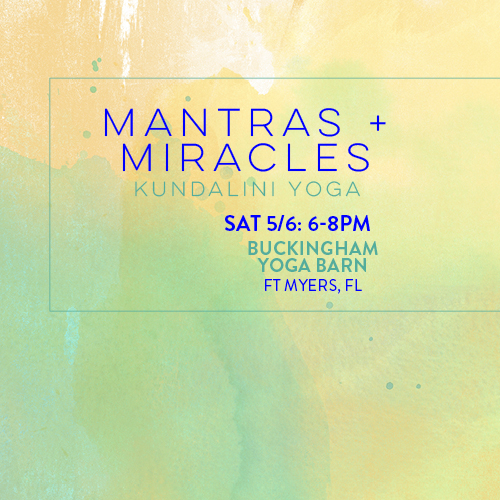 mantras and miracles buckingham yoga barn fort myers may
