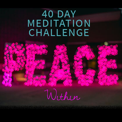40 Day Meditation Challenge_Peace Within.jpg