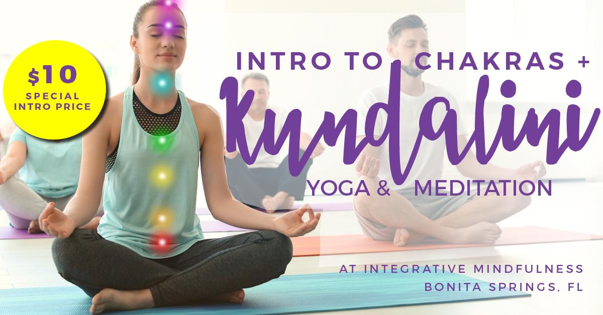 introduction to chakras - kundalini yoga bonita springs - chakras bonita springs - yoga fort myers - kundalini yoga naples.jpg