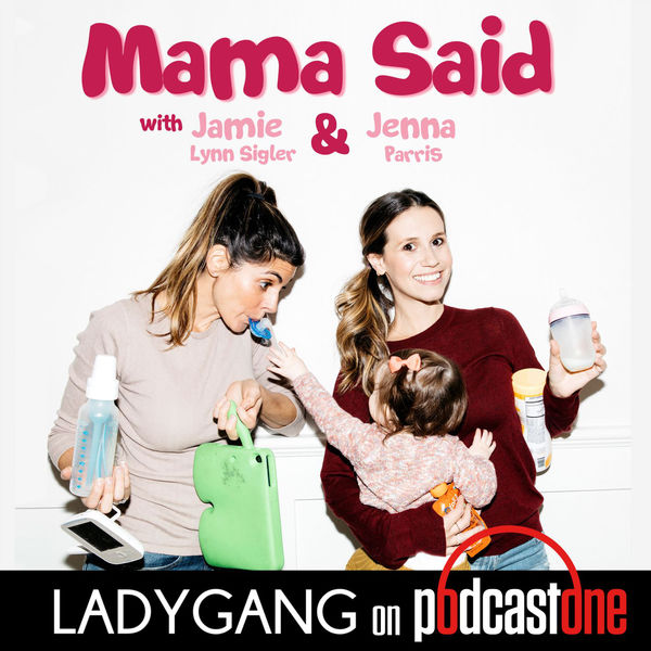 MAMA SAID - Actress Jamie-Lynn Sigler is teaming up with musician Jenna Parris to talk about the hard subjects, embarrassing moments, and sticky situations we all face as parents! Jamie-Lynn manages being a mom to 2 boys while traveling and working. She's been through it all and is here to help. Jenna is a stay-at-home mom of 2 and uses her research of all things mommy to share her best tips and tricks! Welcome to a safe place to confess your worst mommy sins, realize you're not alone, and make you feel like you're killing the mommy game!