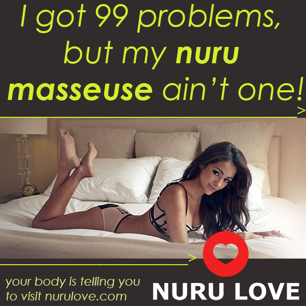 99 Problems But My Nuru Masseuse Ain't One.jpg