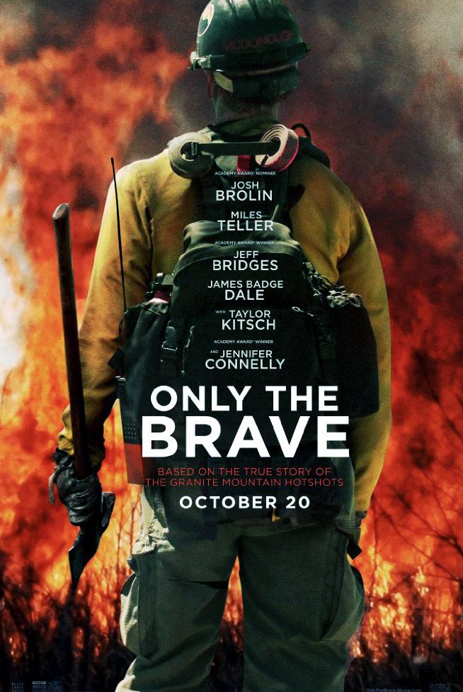Only the brave - Joseph Kosinski (2017)