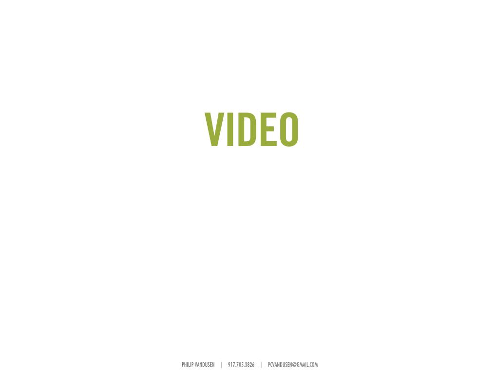 Philip VanDusen_Portfolio_2016 VIDEO.001.jpeg