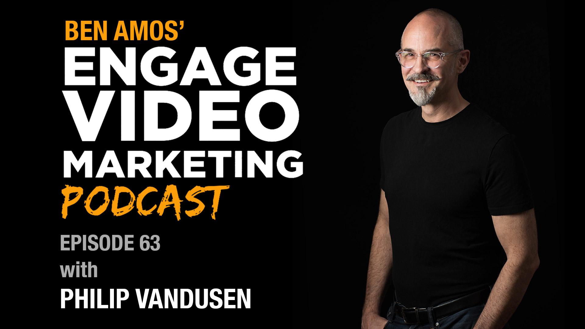 Engage-Video-Marketing-Podcast-Philip-VanDusen.jpg