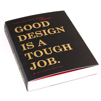 Good Design Is A Tough Job.jpg
