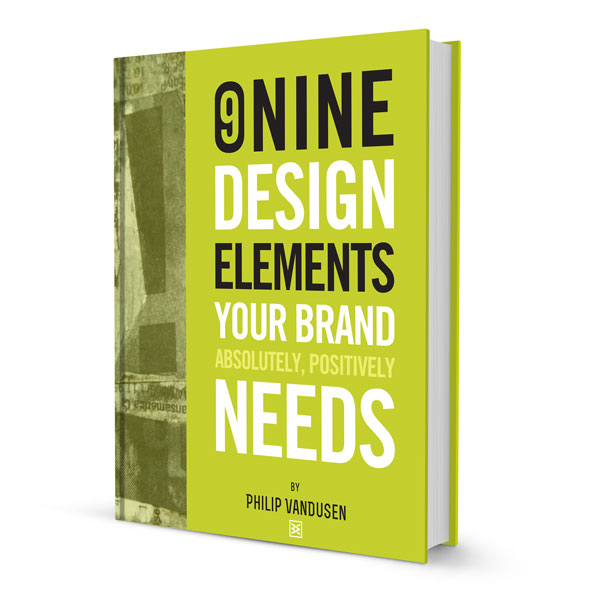 9 Design Elements Your Brand Absolutely Positively Needs -