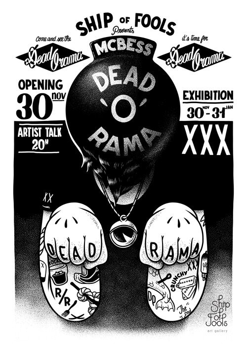 Alright ! Last show of the year, this is   DEADORAMA    and it will start on the 30th of november at   Ship of Fools gallery   in the Hagues, Holland . Loads of fucking black and white drawings, brilliant ! very original, never seen before fucking black and white drawing, well done.   cheers    mc