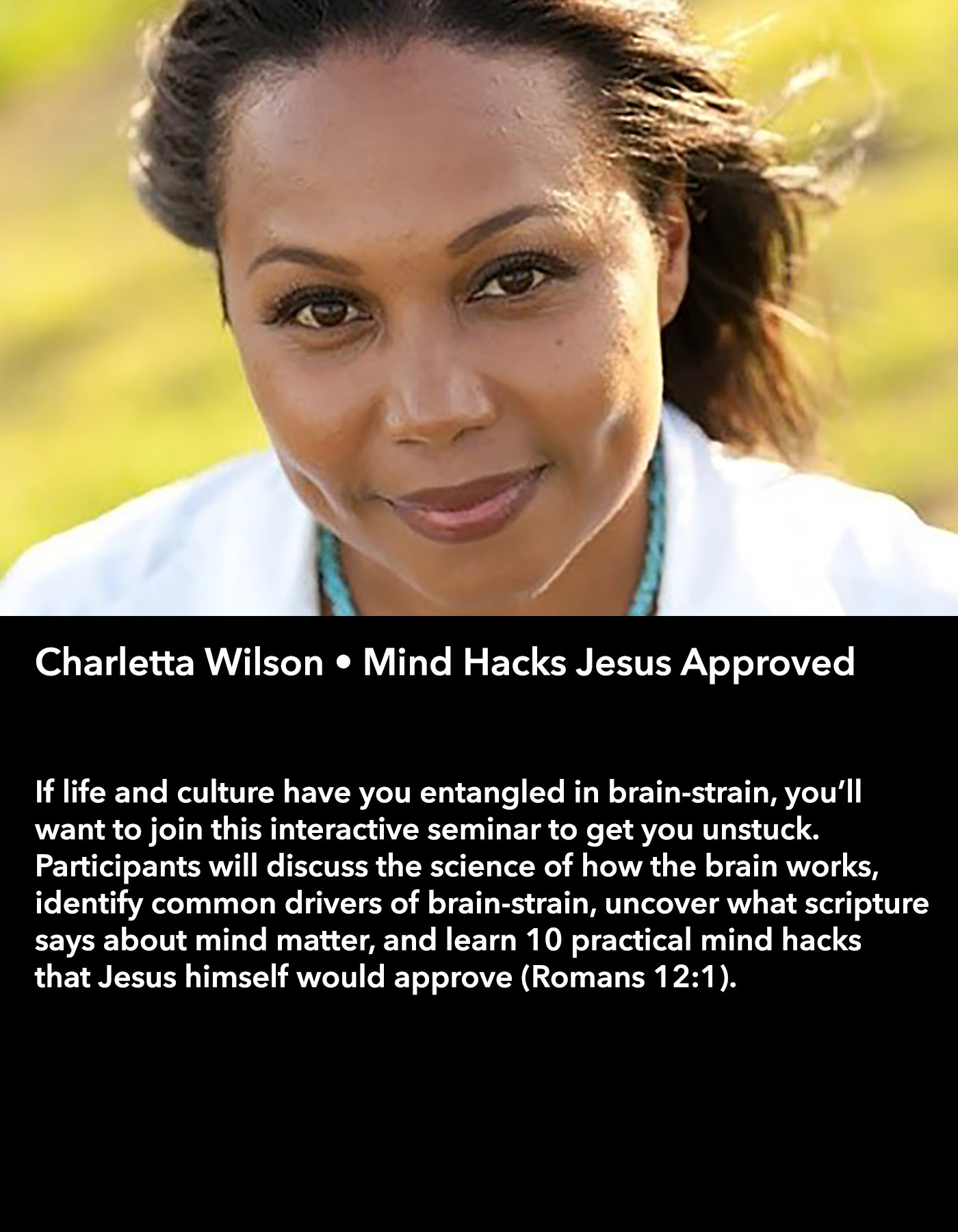 Charletta Wilson • Mind Hacks Jesus Approved • Friday Morning, March 17 • 10:30 – 11:45 am