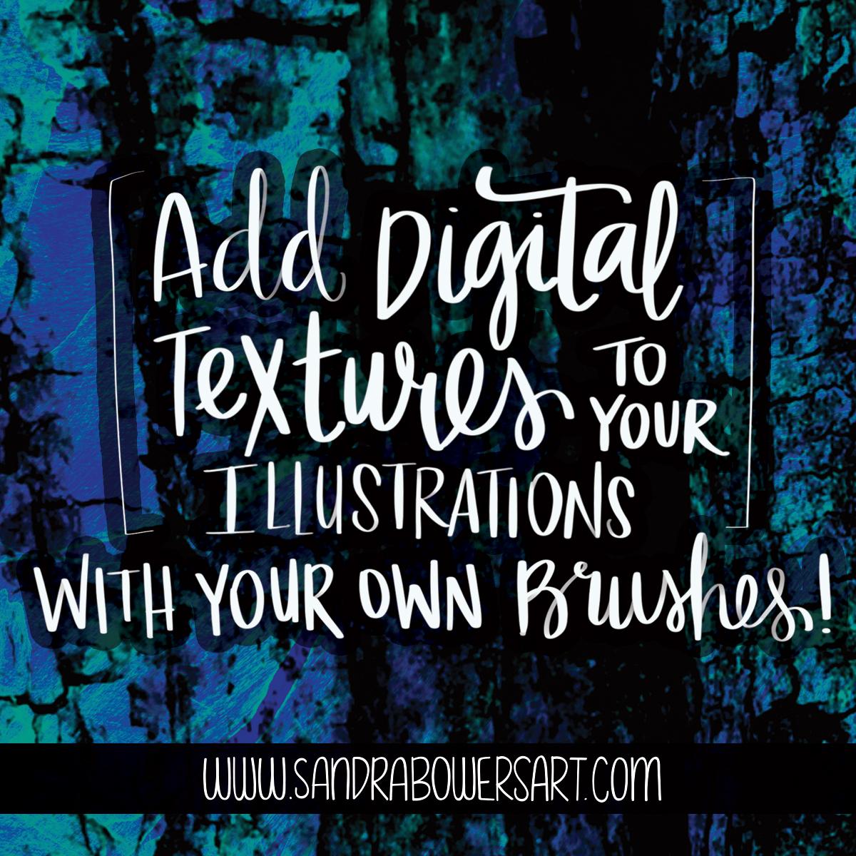 Digital textures sandra bowers