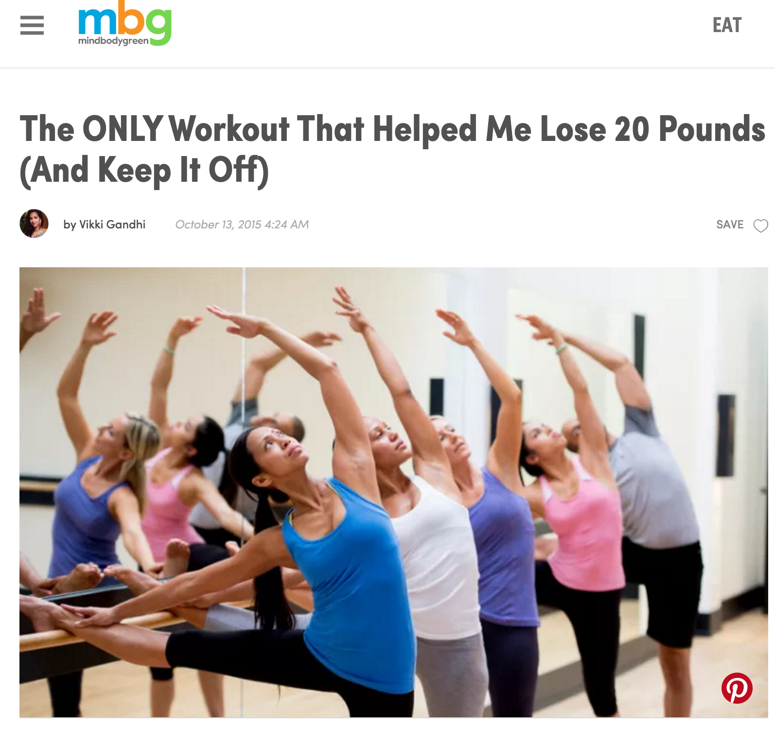 MindBodyGreen 10/13/15 The Only Workout That Helped Me Lose 20 Pounds (And Keep It Off)