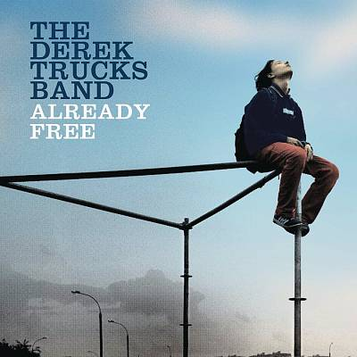 Derek Trucks Band Already Free.jpg