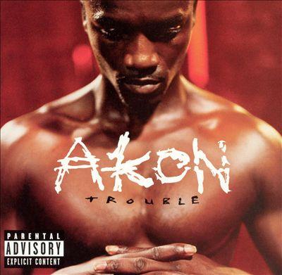 Akon Trouble.jpg
