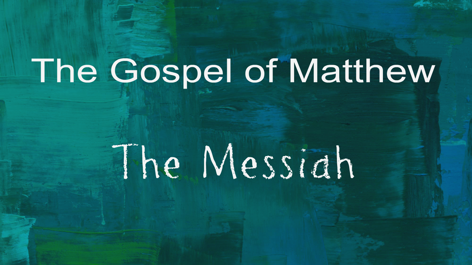 The Gosp of Matt-The Messiah3 2019.jpg