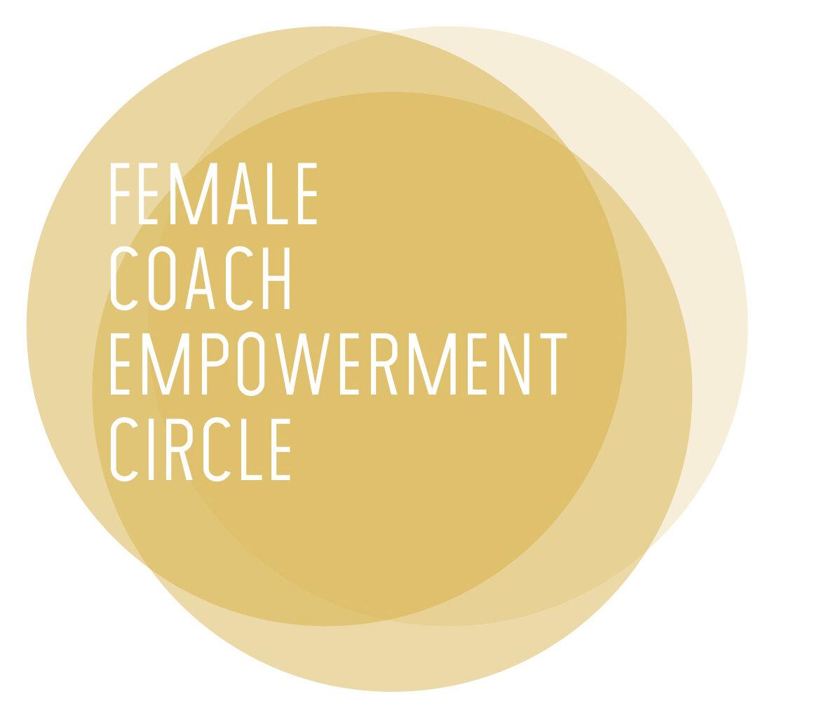 Female Coach Empowerment circle