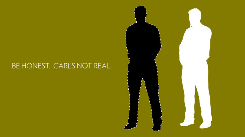 If Carl is the white guy then this is true for me.