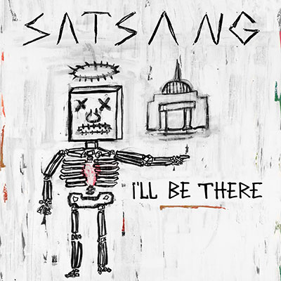 Satsang_Kulture_I'll_Be_There_Cover_400w.jpg