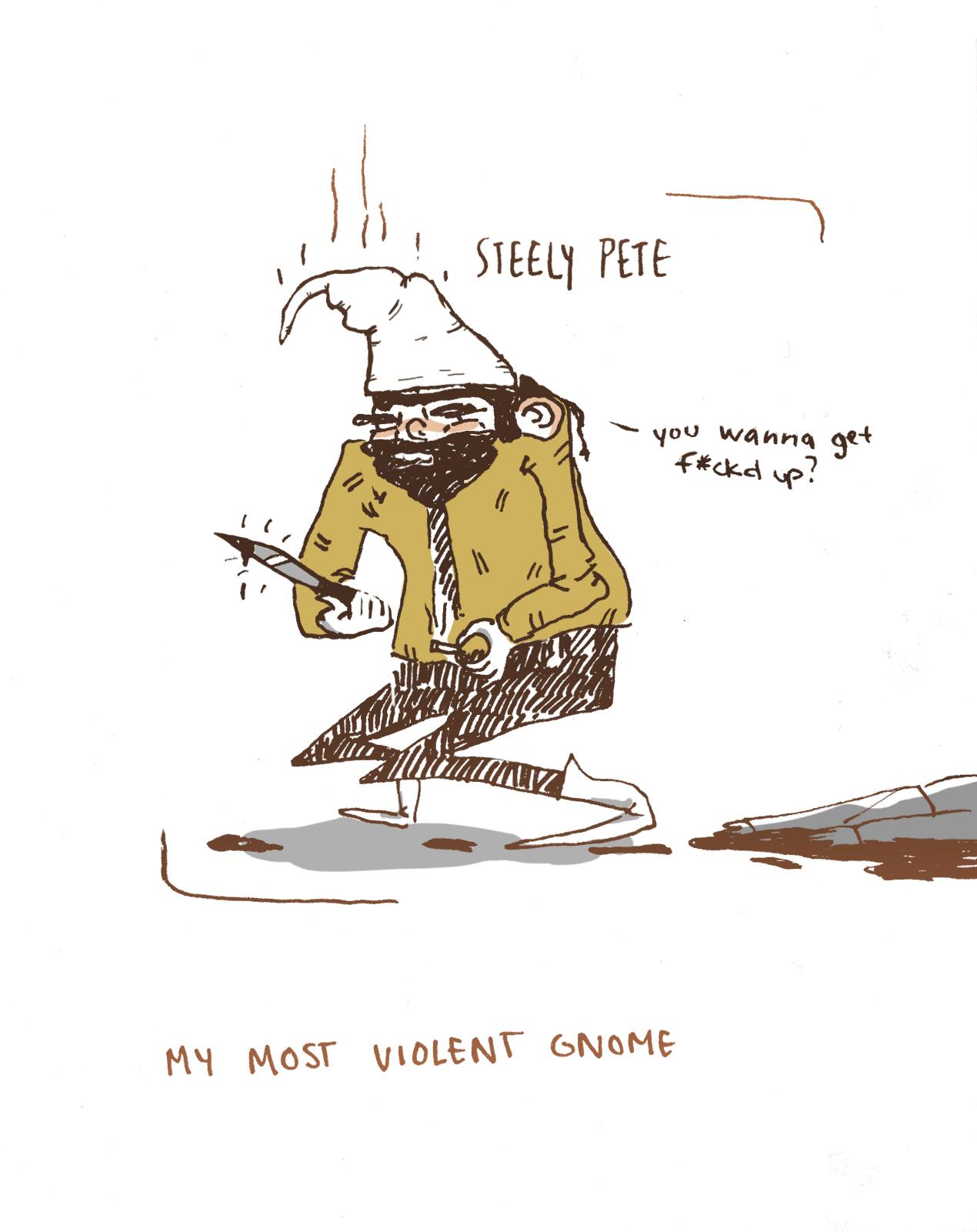 my most violent gnome.jpg