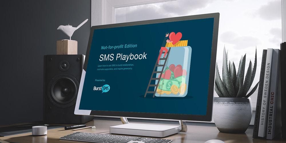SMS Playbook for Not-for-profits - Packed with SMS templates and information about how to inspire generosity