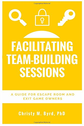 Team building is more than having a group go through your escape room and leading a discussion afterwards. In this book, educational psychologist Dr. Christy Byrd will provide practical tips for designing and facilitating effective team-building sessions that will bring corporate clients to your room again and again. This book is based on research in learning theory and organizational psychology as well as Christy's years of experience teaching and facilitating diverse groups.