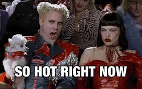 Soooooo hot right now!