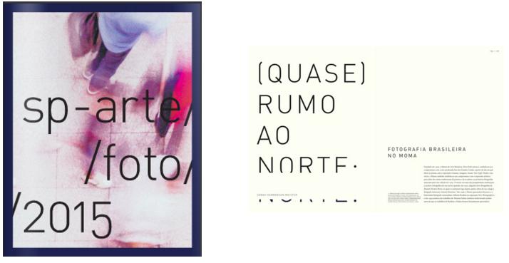 """""""(Almost) Due North: Brazilian Photography at MoMA"""".  SP-Arte/Foto 2015 Feira de Fotografia de São Paulo. São Paulo: SP-Arte,August 2015.pp. 106-114 (Portuguese) and 145-147 (English)"""