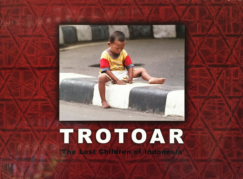 Trotoar - The Lost Children of Indonesia