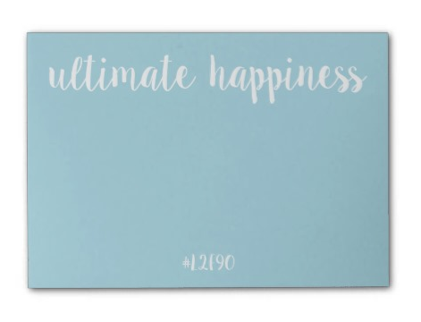 Ultimate Happiness Post-it® Notes