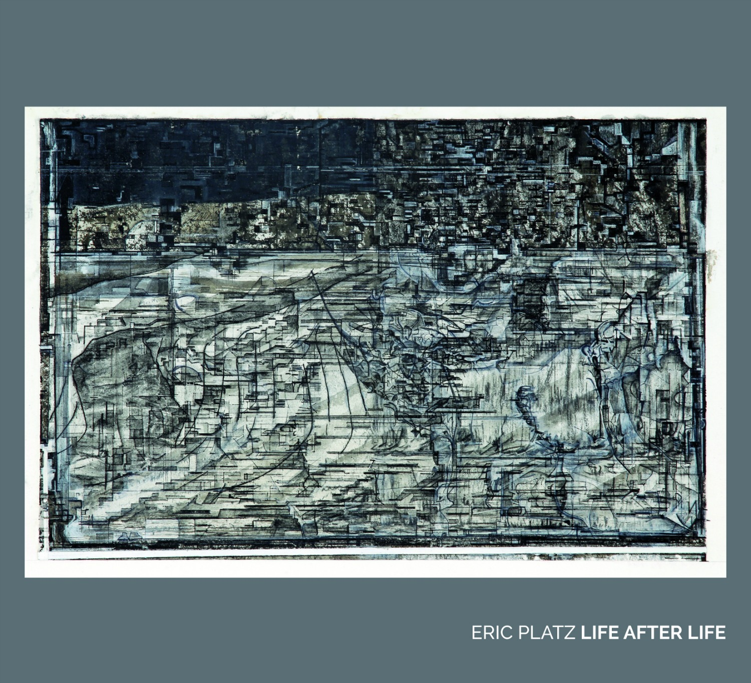 Life After Life  CD Cover; Art by Ben Davis ( palimpsest II , 2011)