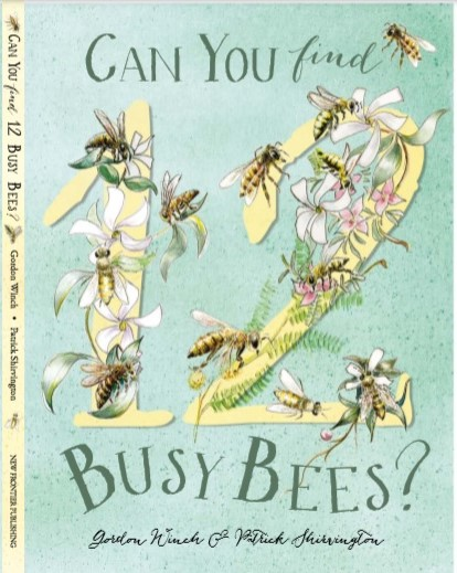 - 1st June 2019Can You find 12 Busy Bees ?Following on from the award-winning Can You Find Me?, Can You Find 12 Busy Bees? brings children closer to nature and the environment. In this elegant picture book children will enjoy learning to count with the gorgeous flora and fauna on every page.
