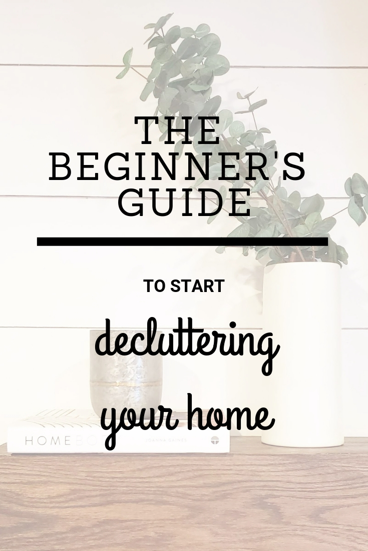The Beginners Guide to Declutter Your Home