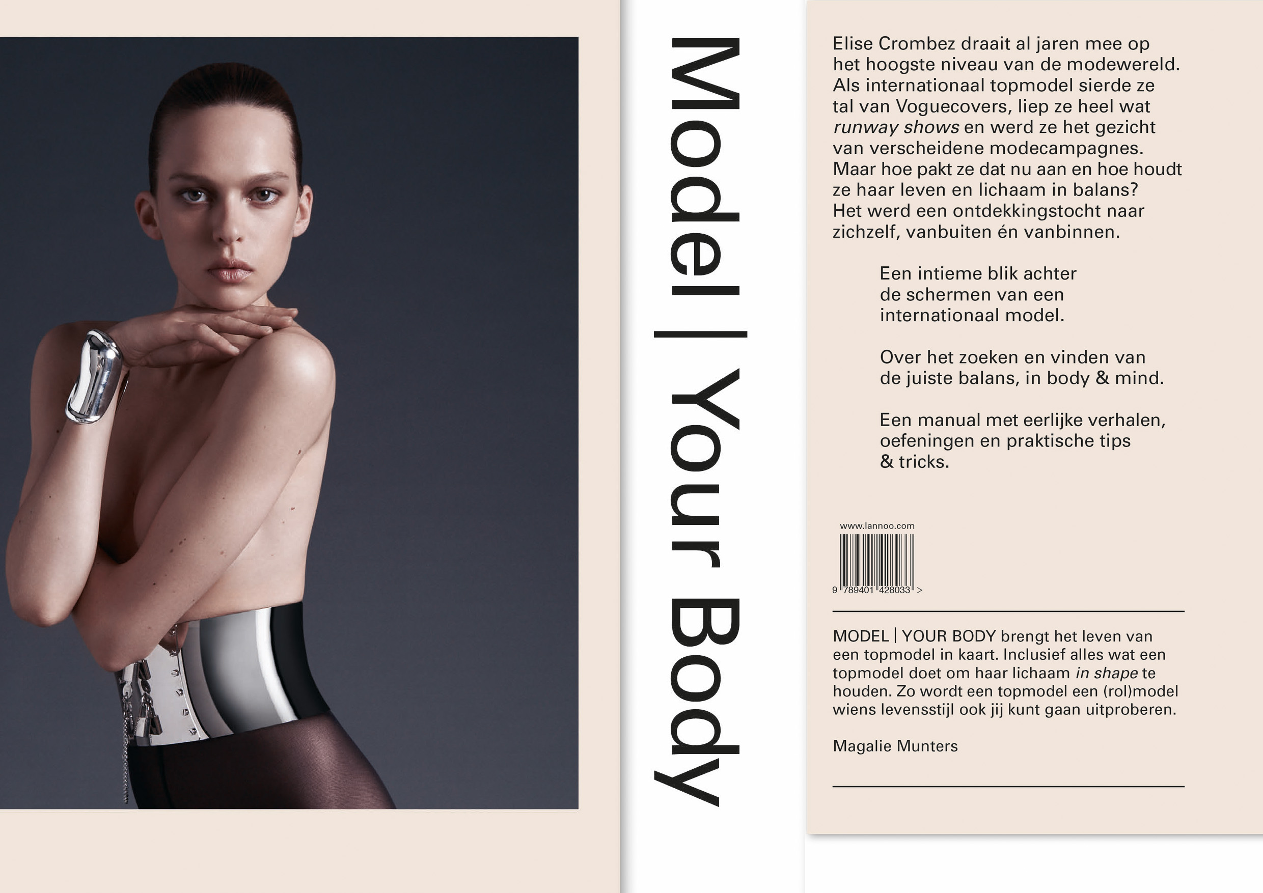 MODEL | YOUR BODY   Book concept, text & composition with Uitgeverij Lannoo  Storybased Manual  How do models, sports people, and dancers cope with the pressure of constantly performing and staying at the top of their discipline? What can they teach us and can we achieve the same?   Buy the book