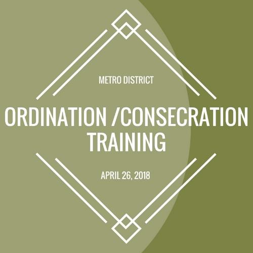 ORDINATION&CONSECRATION TRAINING_042618_.jpg