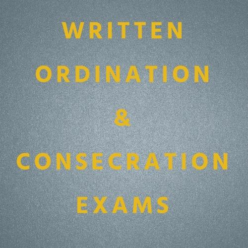 WRITTEN ORDINATION & CONSECRATION EXAMS.jpg