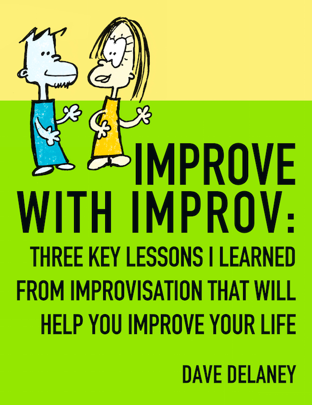 Improve with Improv book about improvisation.