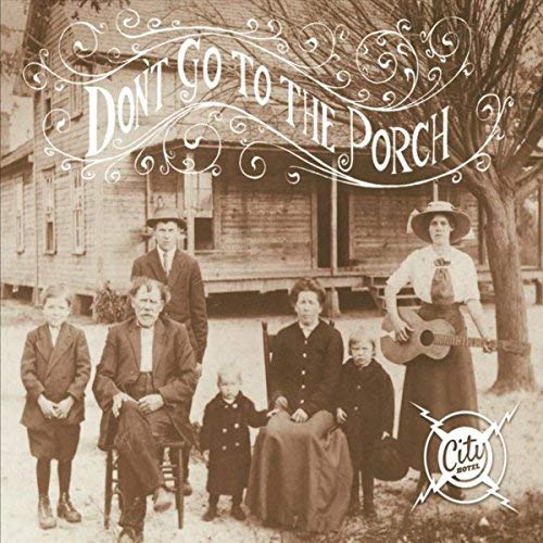 City Hotel - Dont go to the porch.jpg