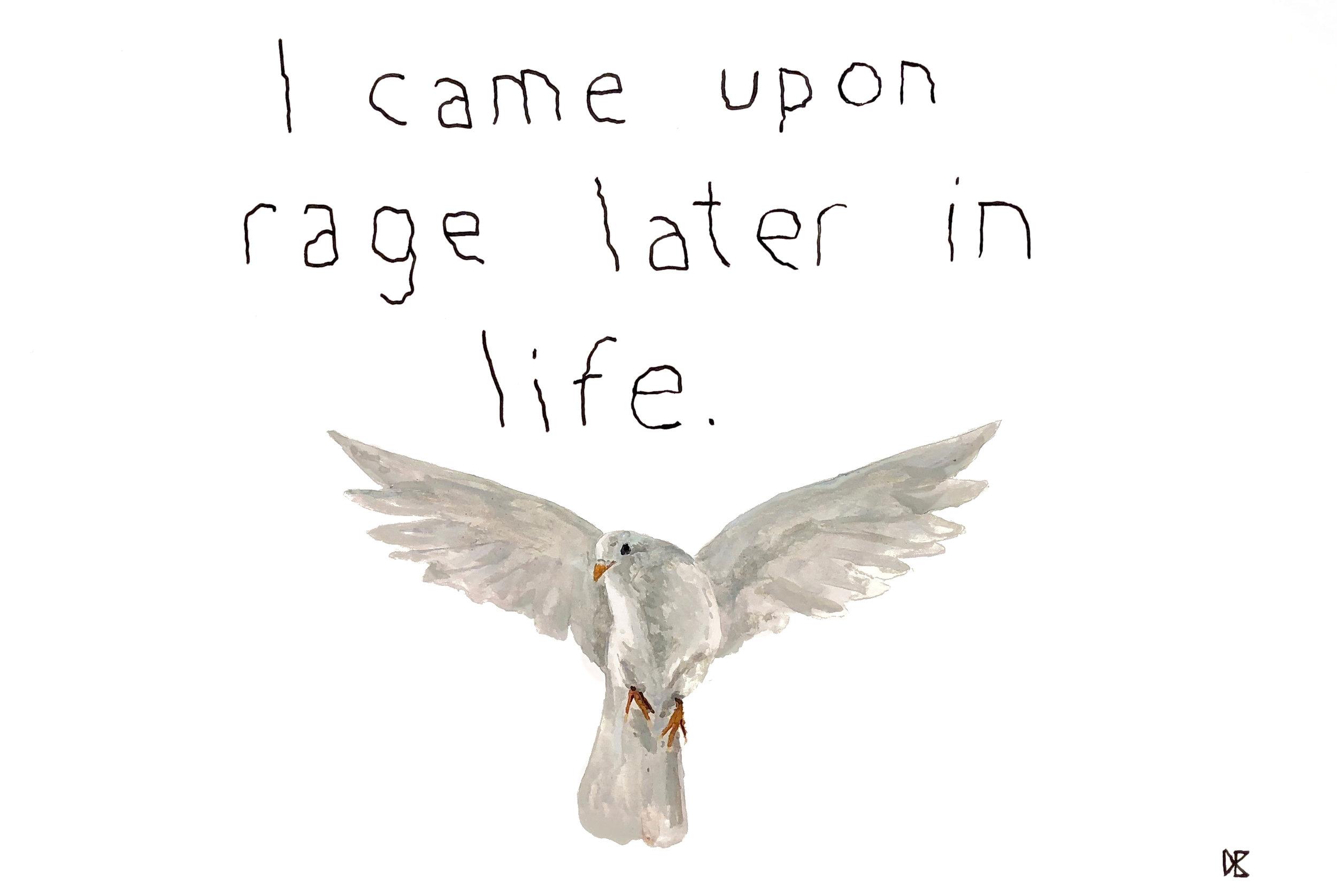 I Came Upon Rage