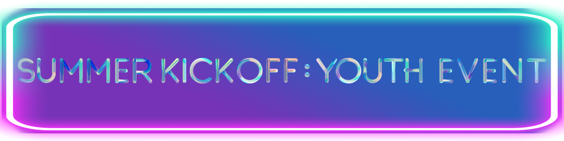 summer kickoff youth event banner curved.png