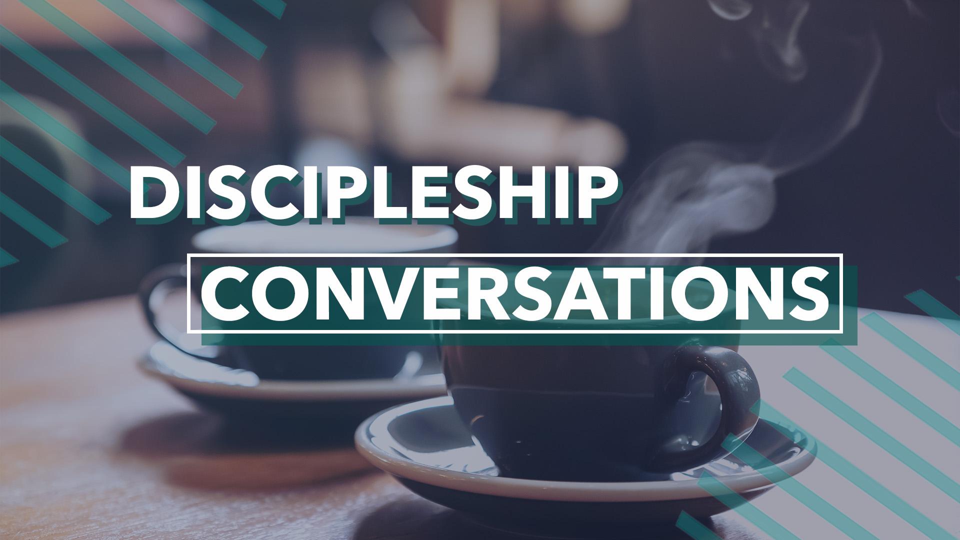 discipleship conversations.jpg