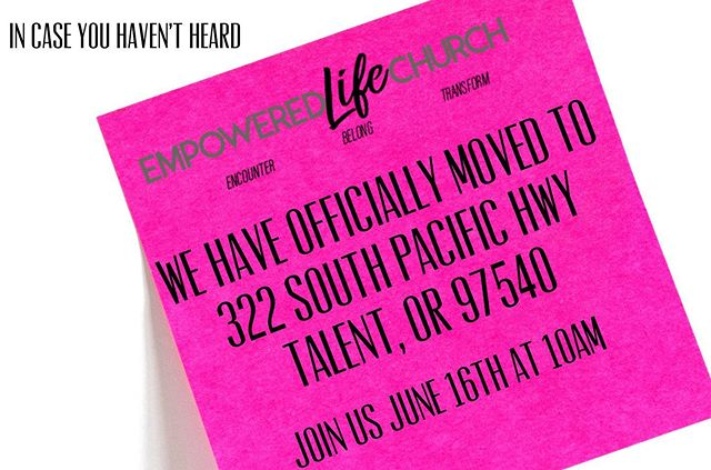 Have you heard the news?!? We moved to a new building! We would love to see you this Sunday June 16th at 10am at 322 South Pacific Hwy in Talent! See you there! #Godisgood#elcmovestotalent