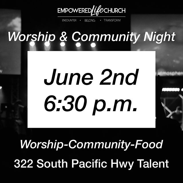 We are so excited for our first community worship night together as two churches as one! Join us June 2 @6:30! 322 South Pacific Hwy! #wearefamily#makinghistory