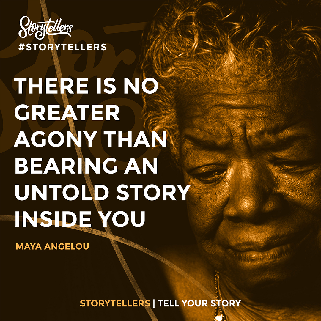 Storytellers | Social Image | Maya Angelou Quote.jpg