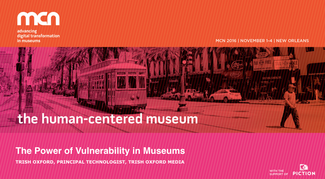 "IMAGE DESCRIPTION: MCN powerpoint template slide reading ""The Human-Centered Museum""  and ""The Power of Vulnerability in Museums."" Background has a trolly car on a New Orleans street."