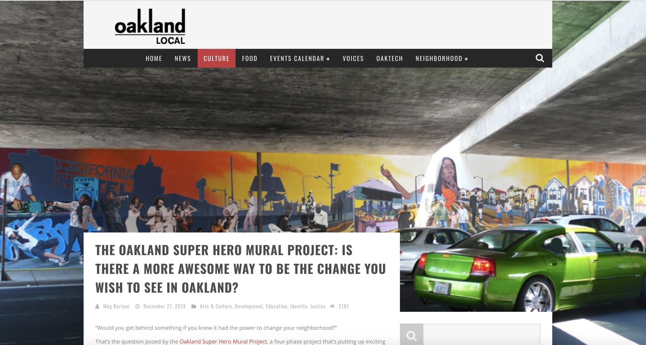 """Oakland Local Op-Ed - """"Would you get behind something if you knew it had the power to change your neighborhood?That's the question posed by the Oakland Super Hero Mural Project, a four-phase project that's putting up exciting murals along the West Oakland / Emeryville border. The first mural, under the 580 freeway along San Pablo Avenue between 35th and 36th Streets, is already up."""
