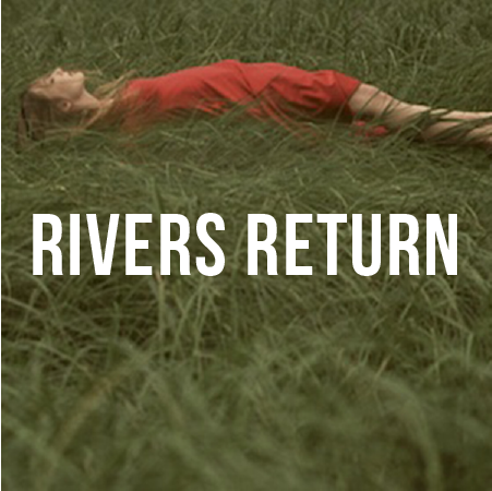 Post-Bills-PR-shortfilms-RIVERS-RETURN.png