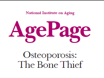 NIH: Osteoporosis: The Bone Thief
