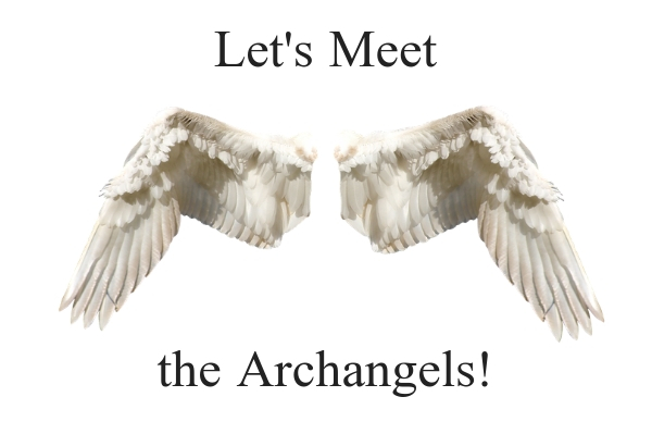 Let's Meet the Archangels.jpg